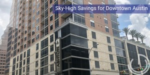 GREEN CREATIVE Case Study: Sky-High Savings for Downton Austin
